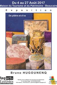 """Exposition de Bruno Hugounenq """"De plâtre et d'os"""""""