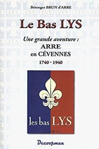 Histoire du Bas Lys à Arre