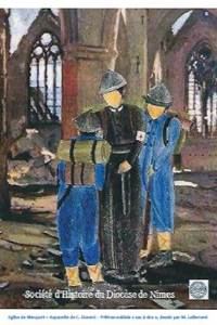 """Exposition « La Grande Guerre 14-18, l'engagement de l'Eglise catholique du Gard"""""""